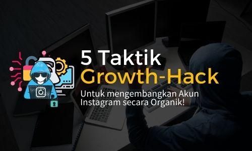 [eBook] 5 Taktik Growth-Hack Taktik Organik Tercepat untuk mengembangkan akun instagram