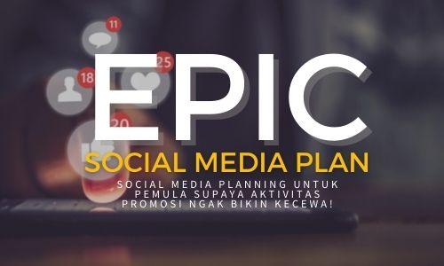 EPIC Social Media Plan